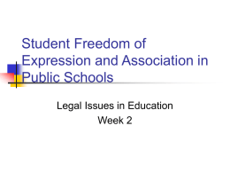 Student Freedom of Expression and Association in Public Schools