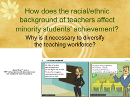 How does the racial/ethnic background of teachers affect minority