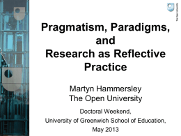 Pragmatism, paradigms and research as reflective