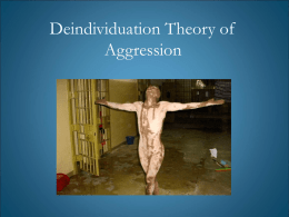 Deindividuation Theory of Aggression