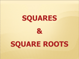 Squares and Square Roots Power Point