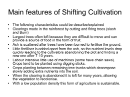 Main features of Shifting Cultivation