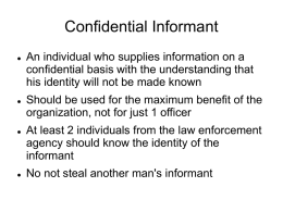 informants and undercover operations