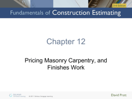 Chapter 12: PRICING Masonry, Carpentry, and Finishes Work