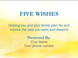 Five Wishes PowerPoint Presentation