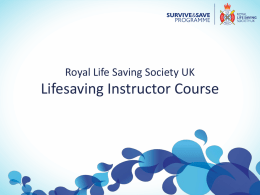Lifesaving Instructor Course Presentation and Notes