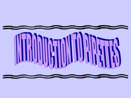 INTRODUCTION TO PIPETTES