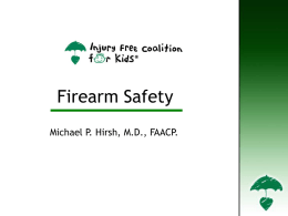 Firearm Safety - Injury Free Coalition for Kids