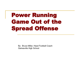 Power Running Game out of the Spread Offense