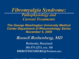 Fibromyalgia Syndrome: Pathophysiology and Current