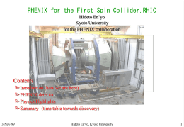 PHENIX for the First Collider,RHIC Hideto En'yo Kyoto