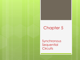 Chapter 6:Synchronous Sequential Circuits