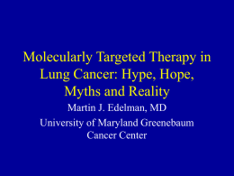 Molecularly Targeted Therapy in Oncology: Hype, Hope and
