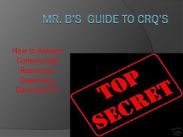 Mr. B's GUIDE TO CRQ's