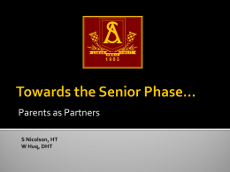 Towards the Senior Phase…