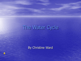 The Water Cycle - Science Education at Jefferson Lab