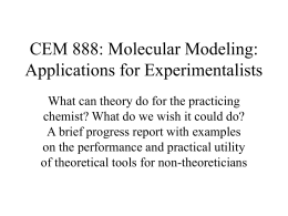 CEM 888: Molecular Modeling: Applications for Experimentalists