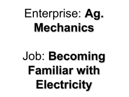 Enterprise: Ag. Mechanics Job: Becoming Familiar with