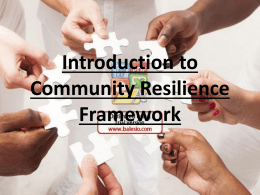 Introduction to Community Resilience Framework