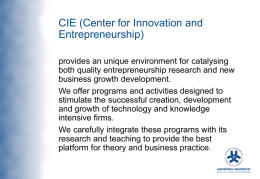 CIE (Center for Innovation and Entrepreunership)
