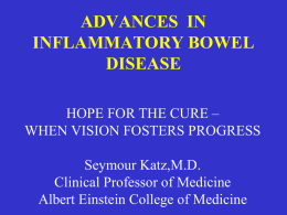 CHOICES IN INFLAMMATORY BOWEL DISEASE