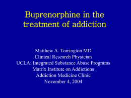 Treatment options for the Opioid Dependent Patient