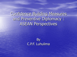 Confidence Building Measures and Preventive Diplomacy