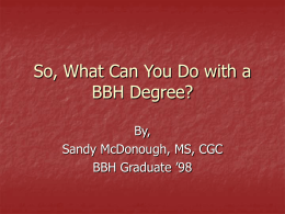 BBH Prepares You For…… - Index of Student Organizations
