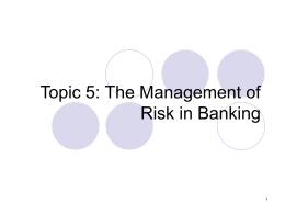 Management of Risk in Banking