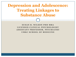 Depression and Adolescence: Treating Linkages to Substance