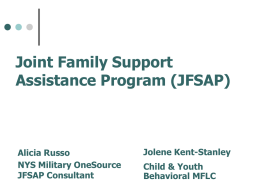 Joint Family Support Assistance Program (JFSAP) Office of
