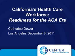 California's Health Care Workforce: Readiness for the ACA Era