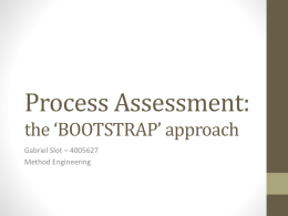 Process Assessment: the 'BOOTSTRAP' approach