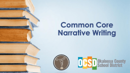 Common Core Narrative Writing - Welcome to Okaloosa County