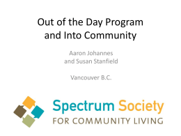 Out of the Day Program and Into Community