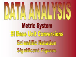 SI Base Units, Metric System, Factor Label Method Conversions