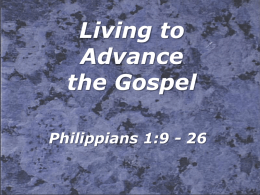 Living to Advance the Gospel