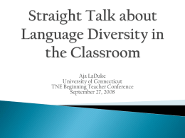 Straight Talk about Language Diversity in the Classroom