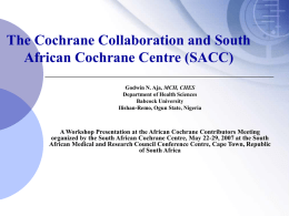 Newcomer's session - Cochrane Consumer Network (CCNET)