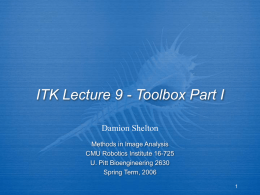 ITK Lecture 7 - Toolbox Part 1