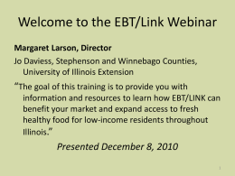 Welcome to the EBT/Link Webinar