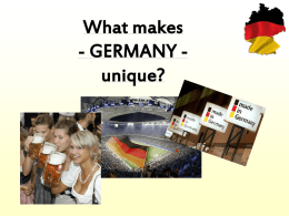 What makes - Germany – unique?