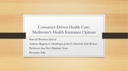 Consumer-Driven Health Care: Medtronic's Health Insurance