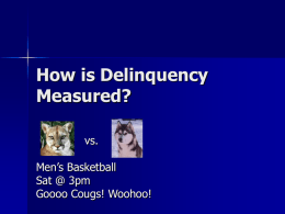 How is Delinquency Measured? - Washington State University