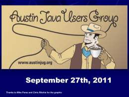 AustinJUG_09-27-2011 - Austin Java Users Group