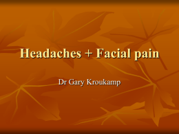 Headaches + Facial pain