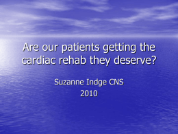 Are your patients getting the cardiac rehab they deserve?