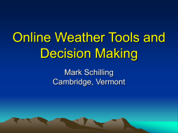 Weather Tools and Decision Making