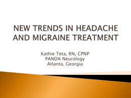 NEW TRENDS IN HEADACHE AND MIGRAINE TREATMENT