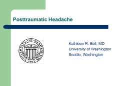 Clinical Evaluation of the Posttraumatic Headache Patient